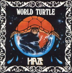 Haze - World Turtle