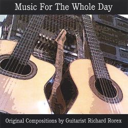 Richard Rorex - Music for the Whole Day