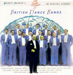 The Golden Years: British Dance Bands