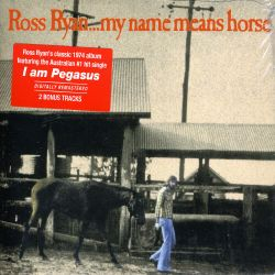 Ross Ryan - My Name Means Horse