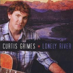 Curtis Grimes - Lonely River
