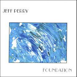 Jeff Perry - Foundation