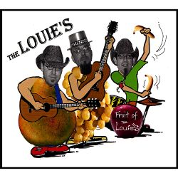 The Louies - Fruit of the Louies