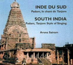 South India: Pandam, Tanjore Style of Singing (Inde Du Sud: Padam, le Chant de Tanjore)