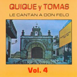 Quique y Tomas - Le Cantan a Don Felo, Vol. 2