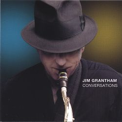 Jim Grantham - Conversations