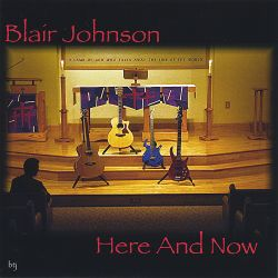 Blair Johnson - Here and Now