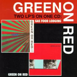 Gas Food Lodging/Green on Red