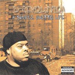 D-Revolution - A Simple Ghetto Life