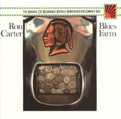 Blues Farm - Ron Carter | Songs, Reviews, Credits | AllMusic