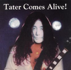 Tater Comes Alive