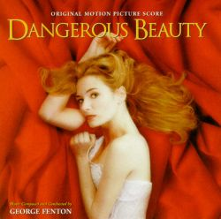 George Fenton - Dangerous Beauty