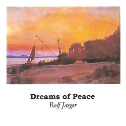 Rolf Jaeger - Dreams of Peace