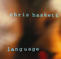 Chris Haskett - Language