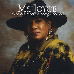 Ms. Joyce - Come Back Anytime