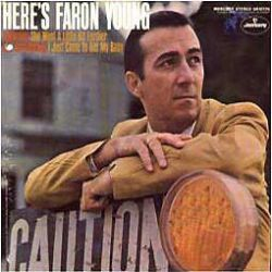 Here's Faron Young