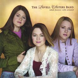 The Lovell Sisters - When Forever Rolls Around