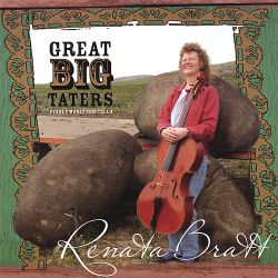 Renata Bratt - Great Big Taters