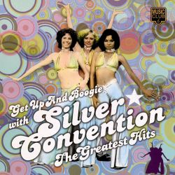 The Silver Convention - Get Up and Boogie with Silver Convention: Their Greatest Hits