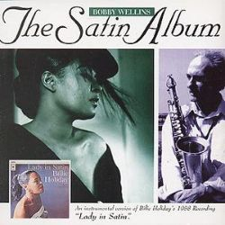 Bobby Wellins - The Satin Album
