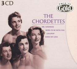 The Chordettes - This Is Gold: The Chordettes