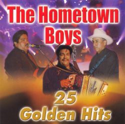 The Hometown Boys - 25 Golden Hits