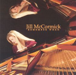 Jill McCormick - Remember When