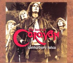 Canterbury Tales: The Best of Caravan