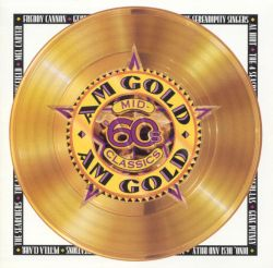 am gold mid 60s classics various artists songs