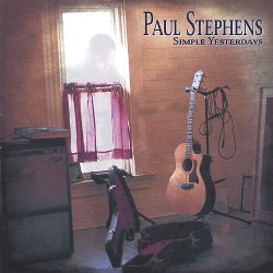 Paul Stephens - Simple Yesterdays