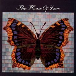 The House of Love (Butterfly)
