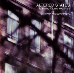Altered States - Lithuania and Estonia Live