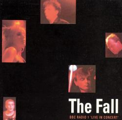 The Fall - BBC Radio 1 in Concert