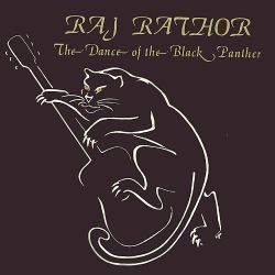 Raj Rathor - The Dance of the Black Panther