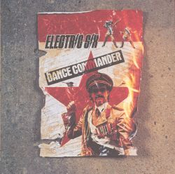 Electric Six - Dance Commander