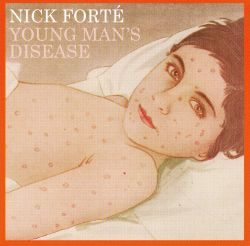 Nick Forté - Young Man's Disease