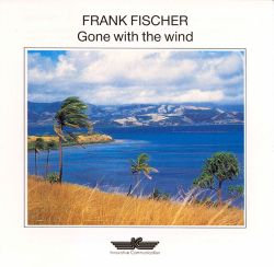 Frank Fischer - Gone with the Wind