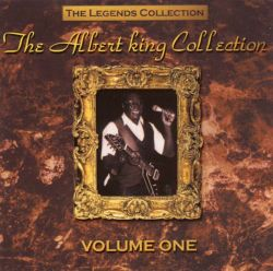 Albert King - The Legends Collection, Vol. 1