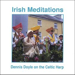 Dennis Doyle - Irish Meditations