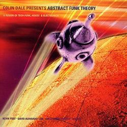 Colin Dale - Presents Abstract Funk Theory