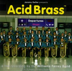 Williams Fairey Brass Band - Acid Brass [Blast First]