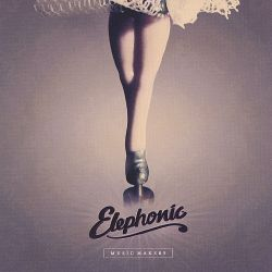 Elephonic - Music Makers