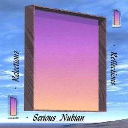 Serious Nubian - Reflections