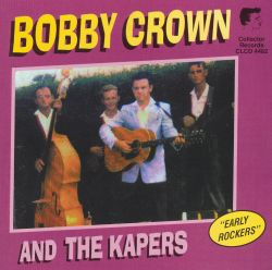 Bobby Crown - Bobby Crown and the Kapers