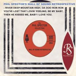Phil Spector's Wall of Sound Retrospective