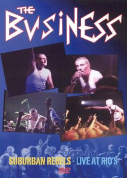 The Business - Suburban Rebels-Live at Rio's [DVD]