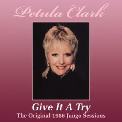Petula Clark - Give It a Try