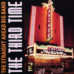 Straight Ahead Big Band - The Third Time