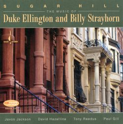 Sugar Hill: Music of Duke Ellington and Billy Strayhorn