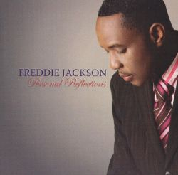 Freddie Jackson - Personal Reflections
